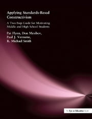 Applying Standards-Based Constructivism - Secondary ebook by Pat Flynn,Paul Vermette,Don Mesibov