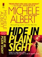 Hide in Plain Sight ebook by Michele Albert