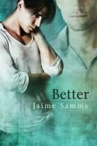 Better ebook by Jaime Samms