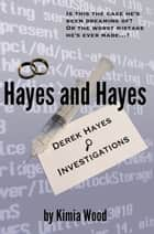 Hayes and Hayes ebook by Kimia Wood