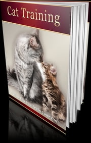 Cat Training ebook by Anonymous