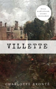 Charlotte Brontë: Villette [contains links to free audiobook]