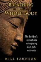 Earth acupuncture ebook by gail reichstein rex l breathing through the whole body the buddhas instructions on integrating mind body and fandeluxe Ebook collections