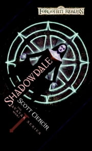 Shadowdale - Avatar Series, Book I ebook by Scott Ciencin