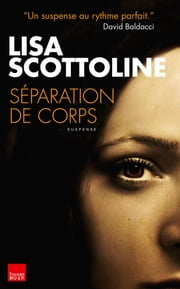 Séparation de corps ebook by Lisa Scottoline