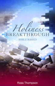 Holiness Breakthrough ebook by Kobo.Web.Store.Products.Fields.ContributorFieldViewModel