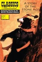 A Story of the Stone Age JES 21 ebook by H. G. Wells