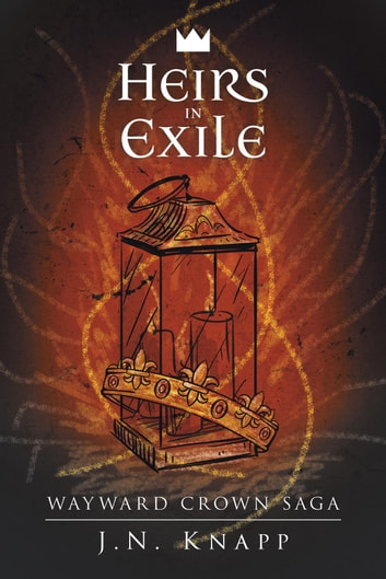 Heirs in Exile ebook by J.N. Knapp