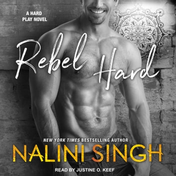 Rebel Hard audiobook by Nalini Singh