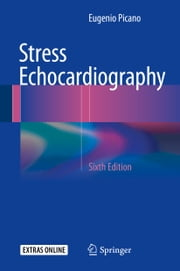 Stress Echocardiography ebook by Eugenio Picano