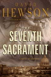 The Seventh Sacrament ebook by David Hewson