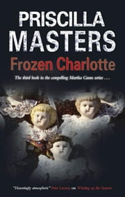 Frozen Charlotte ebook by Priscilla Masters