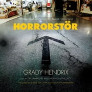 Horrorstor - A Novel audiobook by Grady Hendrix