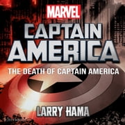 The Death of Captain America audiobook by Larry Hama, Marvel