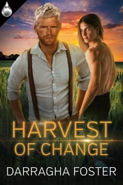 Harvest of Change ebook by Darragha Foster