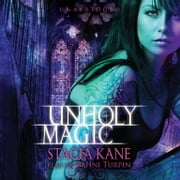 Unholy Magic audiobook by Stacia Kane