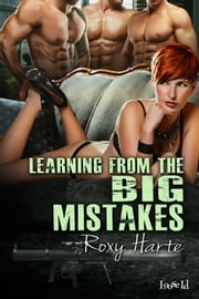 Learning from the BIG Mistakes ebook by Roxy Harte