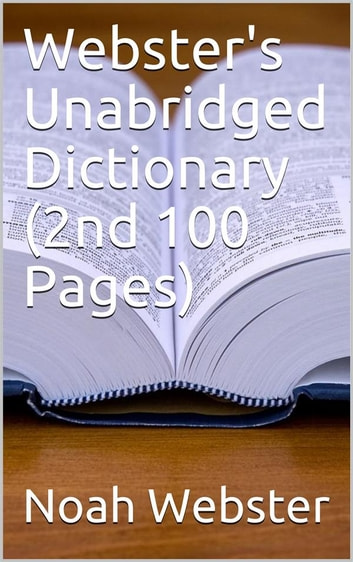 Webster S Unabridged Dictionary 2nd 100 Pages