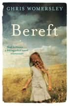Bereft ebook by Chris Womersley