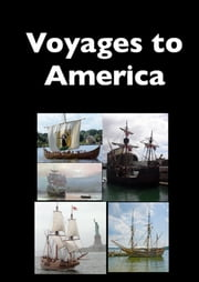 Voyages to America ebook by Jennie Hall,James Otis,Father Andrew White