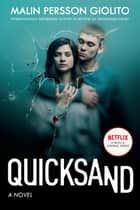 Quicksand - A Novel ebook by Malin Persson Giolito, Rachel Willson-Broyles