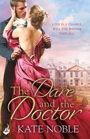 The Dare and the Doctor: Winner Takes All 3 ebook by Kate Noble