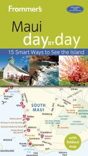 Frommer's Maui day by day ebook by Jeanette Foster