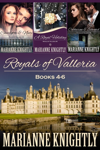 Royals of Valleria Boxed Set (Books 4-6) ebook by Marianne Knightly