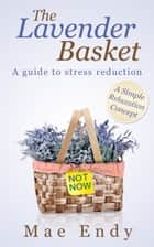 The Lavender Basket ebook by Mae Endy