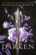 And I Darken ebook door Kiersten White