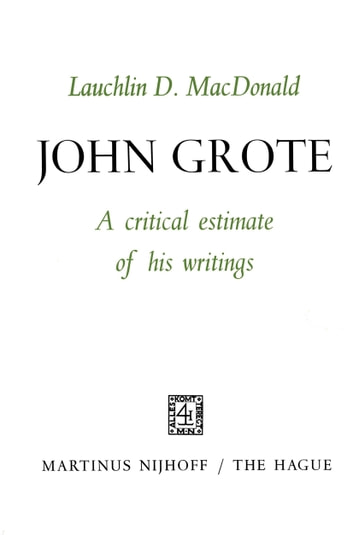 John Grote - A Critical Estimate of his Writings ebook by Lauchlin D. MacDonald