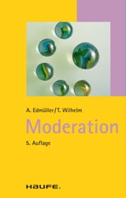 Moderation - Taschenguide ebook by Andreas Edmüller,Thomas Wilhelm