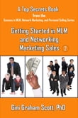 Top Secrets for Getting Started in MLM and Networking Marketing Sales