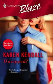 Unzipped? ebook by Karen Kendall