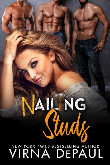 Nailing Studs: A Contemporary Reverse Harem Romance ebook by Virna DePaul