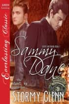 Sammy Dane ebook by Stormy Glenn