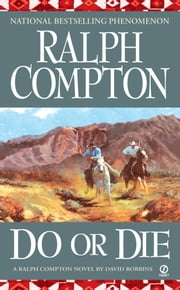 Ralph Compton Do or Die ebook by David Robbins, Ralph Compton