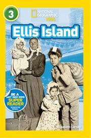 National Geographic Readers: Ellis Island ebook by Elizabeth Carney