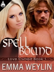 Spell Bound ebook by Emma Weylin