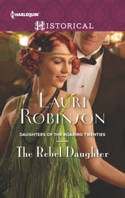 The Rebel Daughter ebook by Lauri Robinson