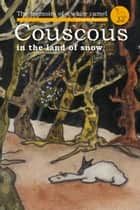 Couscous in the Land of Snow ebook by Brigitte Paturzo