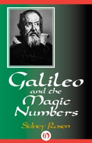 Galileo and The Magic Numbers ebook by Sidney Rosen