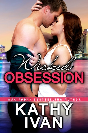 Wicked Obsession ebook by Kathy Ivan