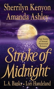 Stroke of Midnight ebook by Sherrilyn Kenyon, Amanda Ashley, L. A. Banks,...