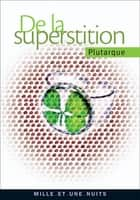 De la superstition ebook by Plutarque