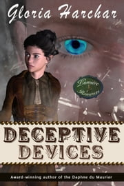 Deceptive Devices - Formerly The Copper Tuners ebook by Gloria Harchar