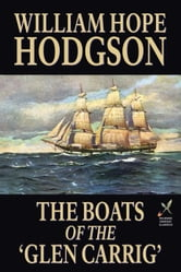 The Boats of the 'Glen Carrig' ebook by Hodgson, William Hope