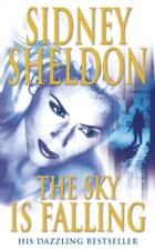 The Sky is Falling ebook by Sidney Sheldon