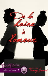 De la Haine à l'Amour ebook by Fanny Jonas
