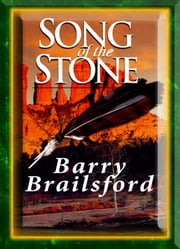 Song of the Stone ebook by Barry Brailsford